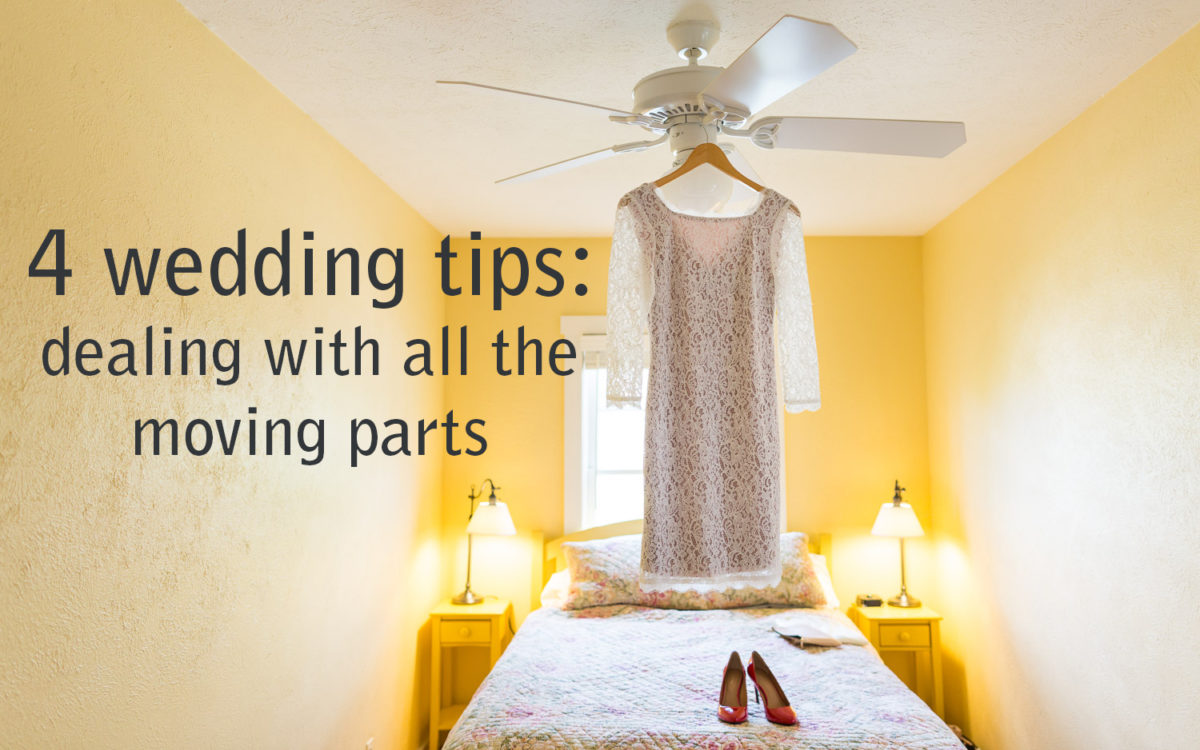 4 Wedding Tips: Dealing with the Details
