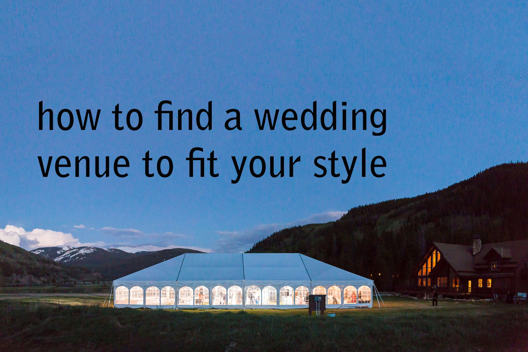 how to find a wedding venue to fit your style bergreen