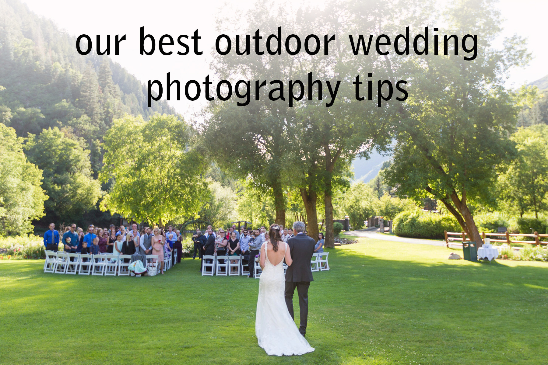 Our 9 Best Outdoor Wedding Photography Tips | Bergreen